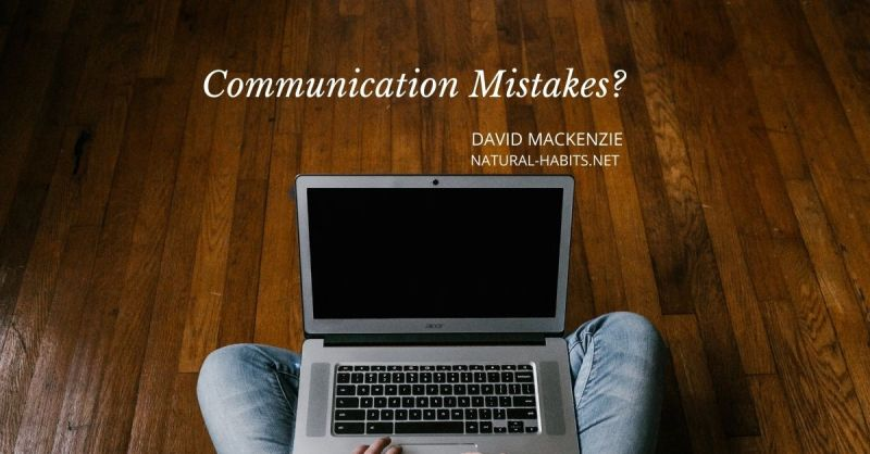 Communication Mistakes?