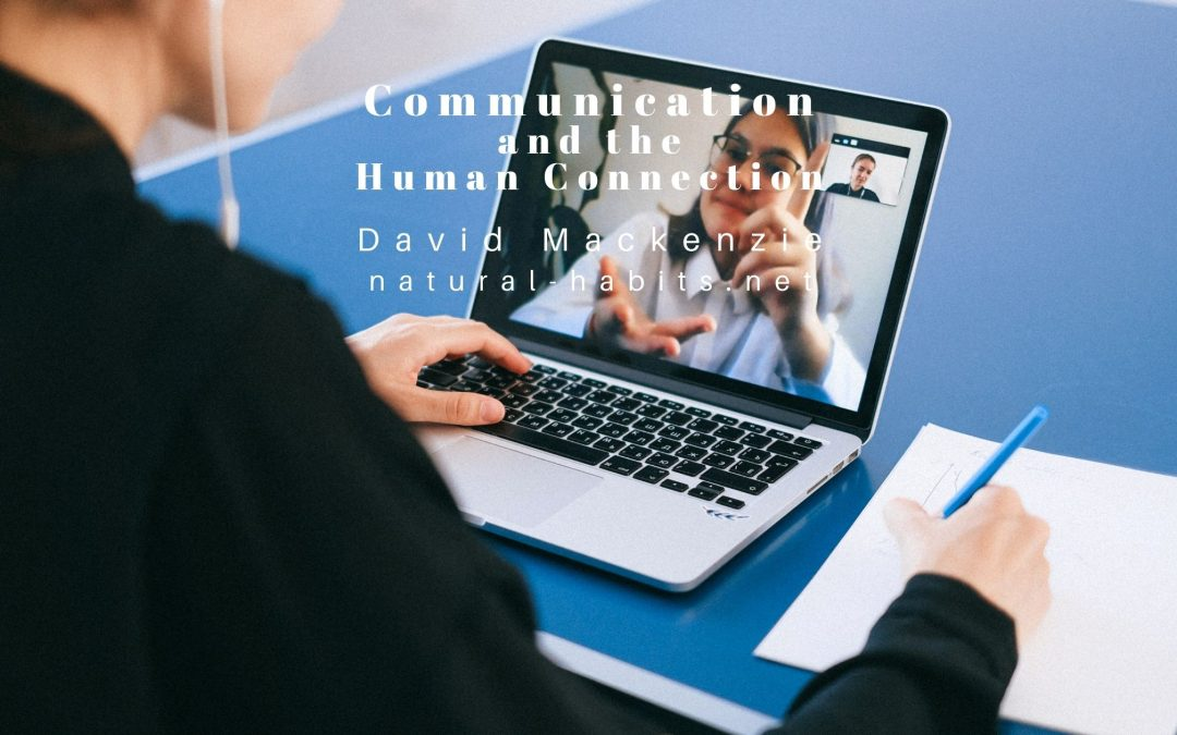 Communication and the Human Connection